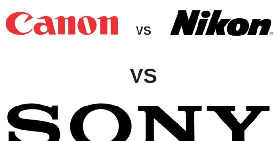 Canon VS Nikon VS Sony