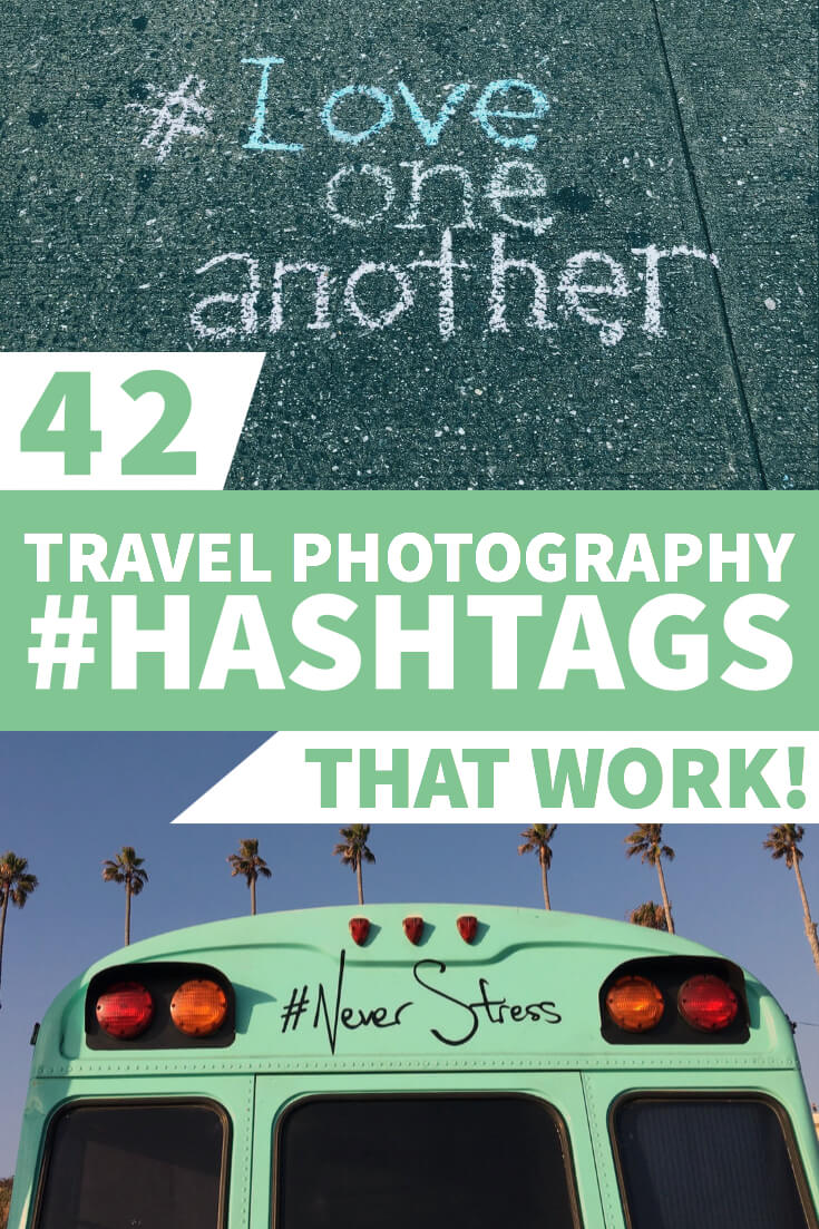Travel Photography Hashtags Pin